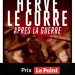 «Après la Guerre» – Un roman noir d'Hervé Le Corre