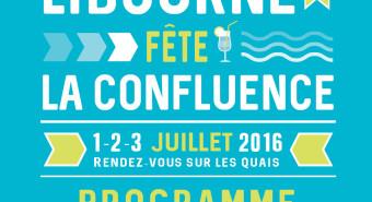 Libourne Fête la Confluence juillet 2016