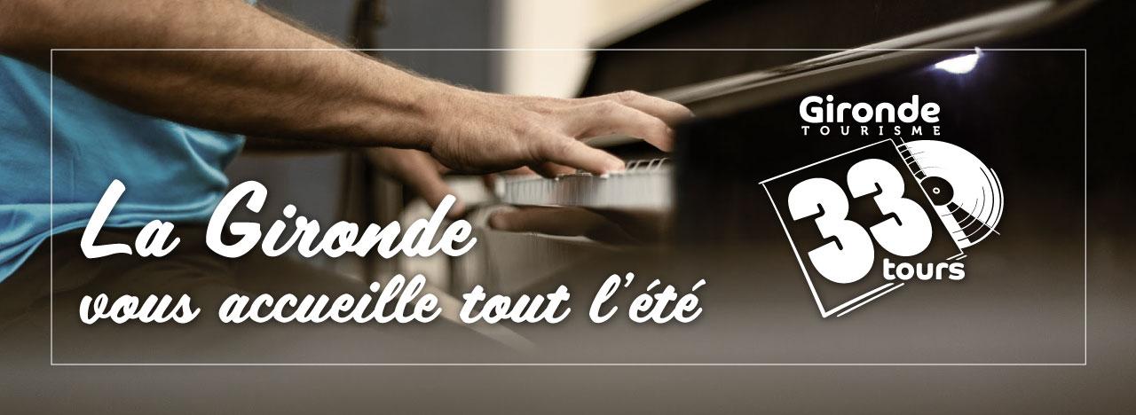 33Tours La Gironde vous accueille tout l'été