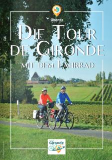 Die Tour de Gironde Mit Dem Fahrrad