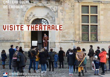 Visite théâtrale au Château ducal de Cadillac